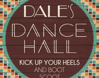 Custom Dance Hall Sign Digital Download