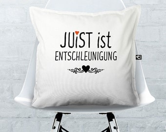 """Cushion white """"Juist is slowing down"""""""