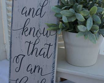 Sign - Be Still and Know that I am God, Wood Sign