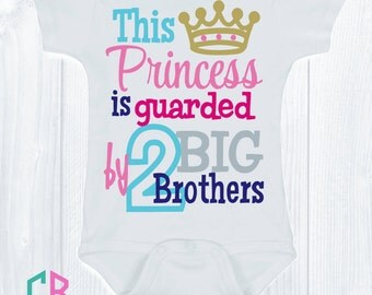 This Princess Is Guarded By 2 Big Brothers Onesie/Bodysuit