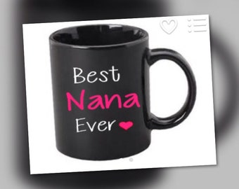 Best nana ever coffee mug - Nana Gift - I love you Nana - Mother's Day Gift