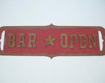 Bar Open Sign - Rustic Sign - Western - Vintage - Antique
