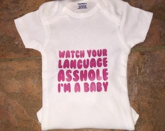 Baby Onesie Custom Handmade Watch Your Language Onesie