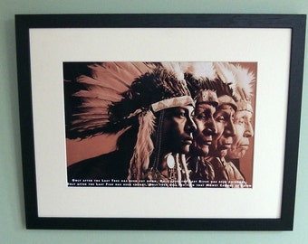 Cree Indian Prophecy framed 8' x 12' photo print