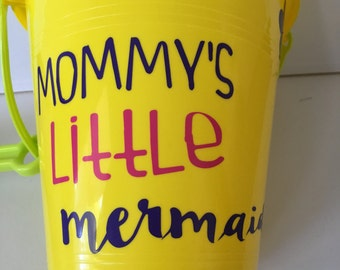 Mommys Little Mermaid-Beach Bucket-Birthday Party Favor-Pool-Personalized-Sand Bucket-Pail-