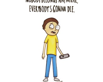Morty ''Everybody's Gonna Die'' Original Drawing