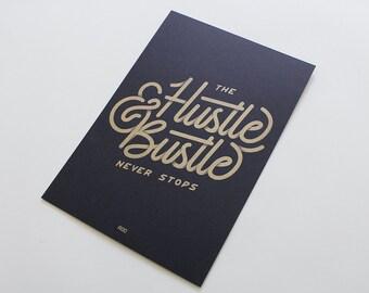 The Hustle & Bustle Never Stop