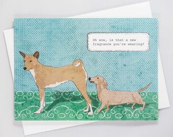 Oh wow, is that a new fragrance you're wearing? Dog Sniffing Dog, Basenji, Dachshund, Funny Dog Card, Just for Fun, Hand Drawn, Hand Made