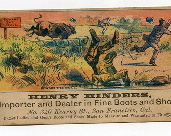 VICORIAN TRADE CARD...San Francisco, Ca....Henry Hinders...Fine Boots and Shoes