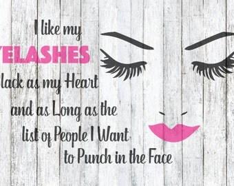 I Like my Eyelashes as long as SVG