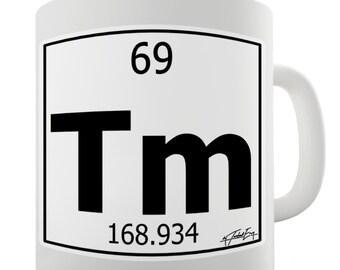 Periodic Table Of Elements Tm Thulium Ceramic Novelty Gift Mug