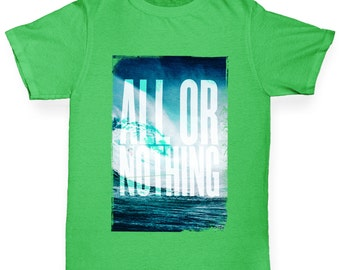 Girl's All Or Nothing T-Shirt