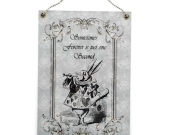 Handmade Alice in Wonderland White Rabbit Quote Sign 049