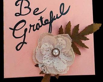 Be Grateful Canvas
