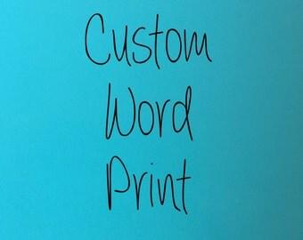 Custom word print on Snow White textured cardstock