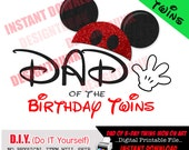 DAD of the Birthday Twins Iron On Printable File, Mickey Ears, DIGITAL File-YOU Print, Birthday Iron On Art, Instant Download