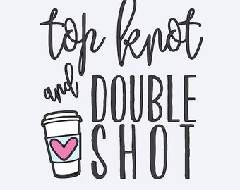 Free Shipping! Top Knot and Double Shot