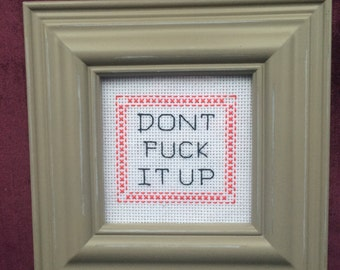 RuPaul Quote Dont F It Up Cross Stitch