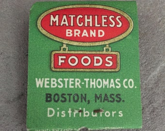 Vintage Matchbook - Matchless Brand Foods