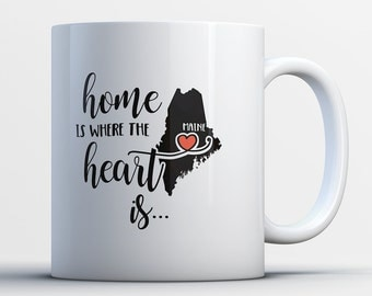 Maine Gift - Maine State Mug - Mainer Coffee Cup - Maineiac Map Art - Home is Where the Heart is