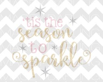 Tis The Season To Sparkle SVG, Christmas SVG, Merry Christmas SVG, Christmas Dxf, Merry Christmas, Tis The Season Svg, Dxf, Silhouette