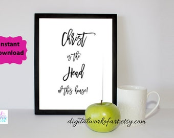 Christ is the Head of this House  Christian Printable Art, Bible Verse, Home Decor, Wall Art, Affordable Cheap Print, Typography, #DWOA113
