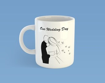 Our Wedding Day Mug, Wedding Gift
