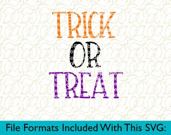 Halloween SVG Trick or Treat Svg Png Dxf Eps Pdf Jpeg files for Cutting Machines Cricut or Cameo Fall svg Halloween Cutting File