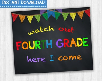 Watch Out Fourth Grade Here I Come | Back To School Signs, First Day Of School, Grade School Signs, 1st Day Of 4th Grade