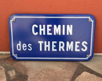 Old French Street Enameled Sign Plaque - vintage chemin des thermes