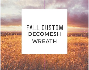 Custom to order fall wreath