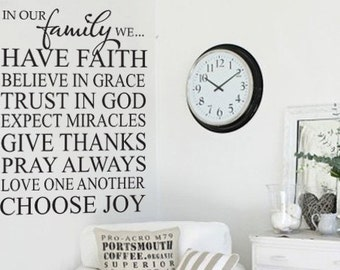 In our family we have faith vinyl wall decal