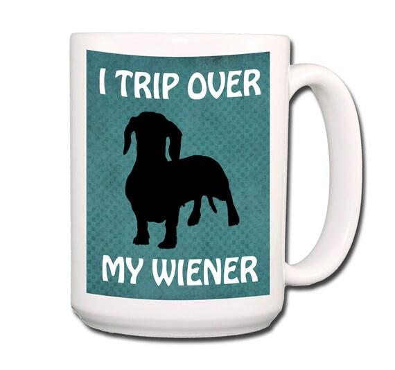Dachshund I trip Over My Wiener Large 15 oz Coffee Mug