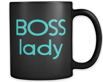 BOSS LADY Coffee Mug / Perfect Gift for Your Boss / Boss Day Appreciation / Boss Girl / Business Owner Gift / Glossy Black Coffee Mug 11oz.