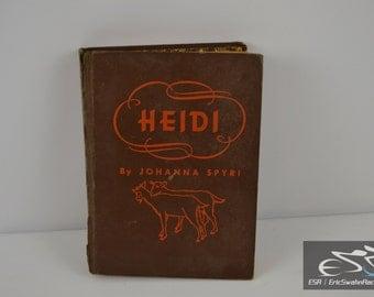 Heidi by Johanna Spyri - Rare Vintage Book - 1944