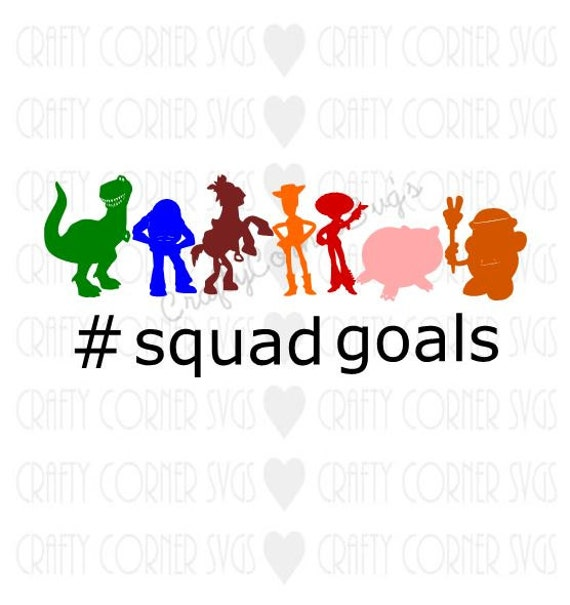 Toy Story Svg Toy Story Squad Goals Disney Inspired Svg Cute