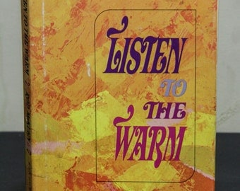 Listen to the Warm - Rod McKuen, Poetry, Autobiographical, Lyrical Poetry, American Chansonnier