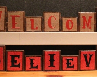 Reversible Stained Welcome/Believe Blocks