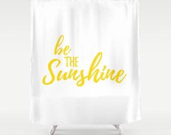 Sunshine Home Decor, White and Yellow, Sunny Bathroom, Be The Sunshine, Motivational Bath, Fabric Shower Curtain, Happy Sayings