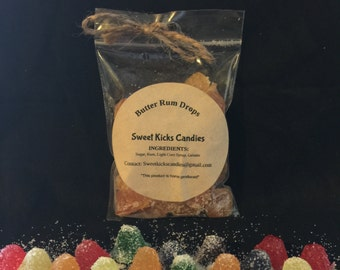 Butter Rum Drops!  Candy gummy drops made with alcohol. Great Gifts! Adults Only