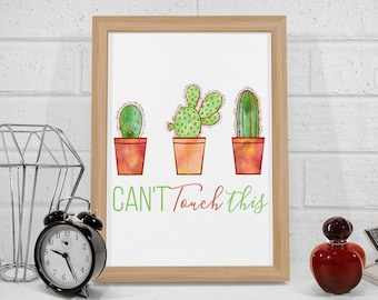 Can't Touch This Lyrics Print, Cactus Wall Art, Watercolor Illustration, Cactus Printable Art, 8x10 Instant Download