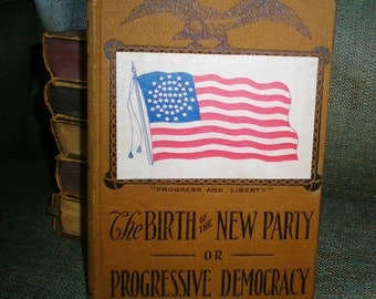Birth of the New Party Progressive Democracy Book