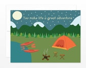 Cute Camping Card - Valentine, Love, Friendship, Mom, Dad Greeting Card - You Make Life a Great Adventure - card for him, card for dad