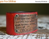 40% FLASH SALE- Stamped Leather Cuff-Humor-Laughter-Word Cuff-Cookie Monster-Wise Quote