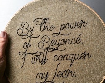 FALL SALE Conquer My Fear  - hand lettered and embroidered Beyonce inspired / Roxane Gay quotation wall hanging