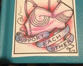 Support Each Other VINYL STICKER