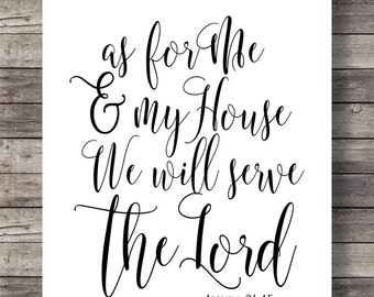 As for Me and My House Bible verse print, Joshua 24:15, scripture print, wall art, Christian decor, home decor, scripture printable art