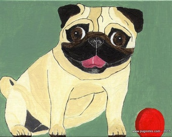 Pug Note Cards - Come and Play with Me - Fawn Pug with Red Ball - A18