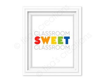 Classroom Sweet Classroom Digital Printable