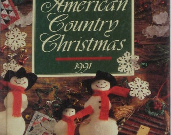 American Country Christmas 1991 Hardcover Oxmoor House